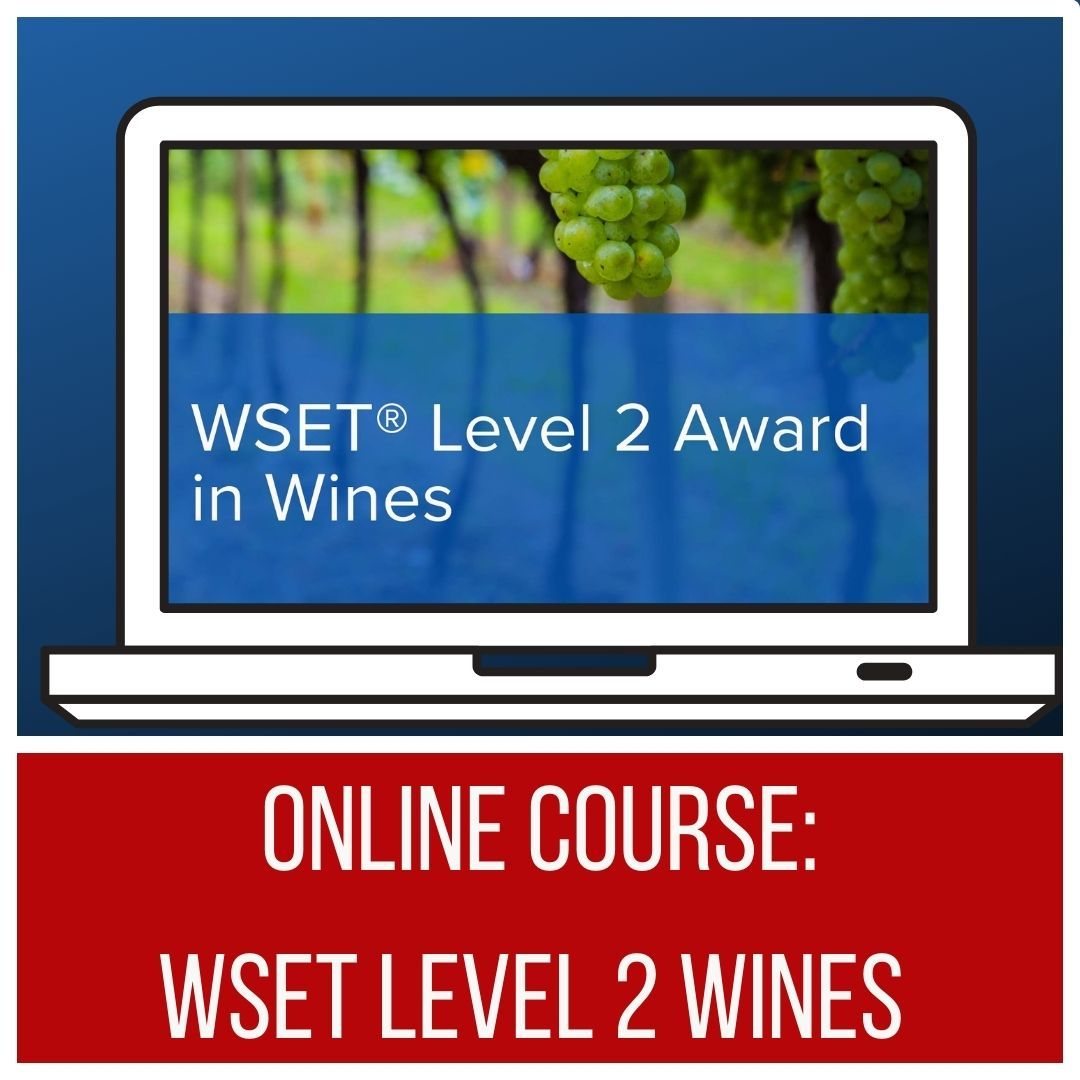 ONLINE: WSET Level 2 Wines - Evenings