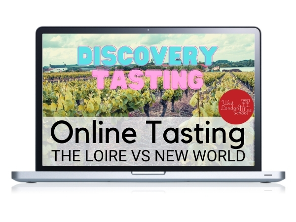 ONLINE TASTING: The Loire Vs The New World