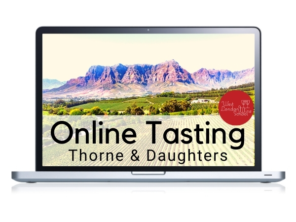 ONLINE FINE WINE TASTING: Online Fine Wine Tasting: South Africa's Thorne & Daughters with John Thorne Seccombe