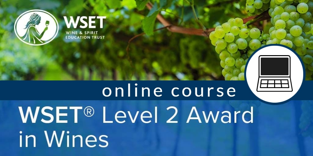 Online WSET L2 Award in Wines Weekday Evenings
